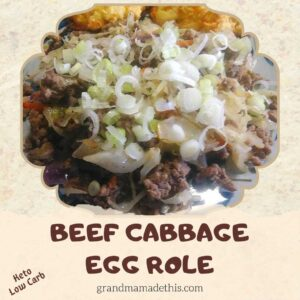 "Beef Cabbage ""Egg Role"""